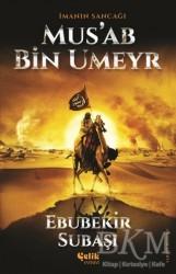 Çelik Yayınevi - İmanın Sancağı Mus'ab Bin Umeyr
