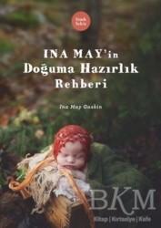 Sinek Sekiz Yayınevi - Ina May'in Doğuma Hazırlık Rehberi