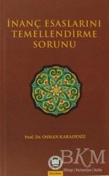 Marmara Üniversitesi İlahiyat Fakültesi Vakfı - İnanç Esaslarını Temellendirme Sorunu