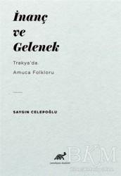 Paradigma Akademi Yayınları - İnanç ve Gelenek