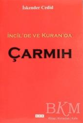 GDK Yayınları - İncil'de ve Kuran'da Çarmıh