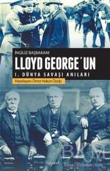 İşaret Yayınları - İngiliz Başbakanı Lloyd George'un 1.Dünya Savaşı Anıları