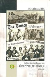 Aram Yayınları - İngiliz ve Amerikan Basınına Göre Kürt İsyanları Güncesi (1923-1938)