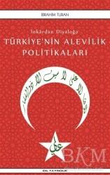 İdil Yayınları - İnkardan Diyaloğa Türkiye'nin Alevilik Politikaları