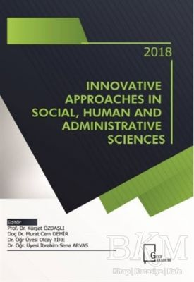 Innovative Approaches in Social Human and Administrative Sciences