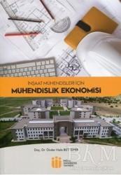 İnönü Üniversitesi Yayınları - İnşaat Mühendisleri İçin Mühendislik Ekonomisi