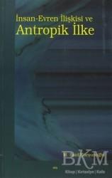 Elis Yayınları - İnsan-Evren İlişkisi ve Antropik İlke