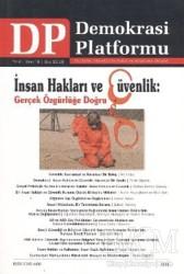 Orion Kitabevi - Akademik Kitaplar - İnsan Hakları ve Güvenlik : Gerçek Özgürlüğe Doğru - Demokrasi Platformu Sayı: 16