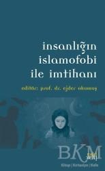 Eski Yeni Yayınları - İnsanlığın İslamofobi ile İmtihanı