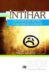 Anı Yayıncılık - İntihar Sosyo - Psikolojik, Kültürel ve Ekonomik Bir Çözümleme