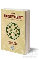 İyidüşün Yayınları - İran Hüccetiye Cemiyeti
