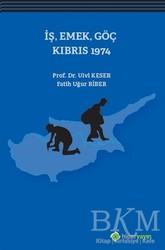 Hiperlink Yayınları - İş, Emek, Göç Kıbrıs 1974