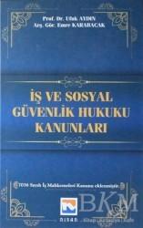 Nisan Kitabevi - Ders Kitaplar - İş ve Sosyal Güvenlik Hukuku Kanunları