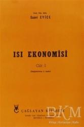 Çağlayan Kitabevi - Isı Ekonomisi Cilt: 1