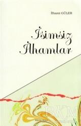 Ankara Okulu Yayınları - İsimsiz İlhamlar