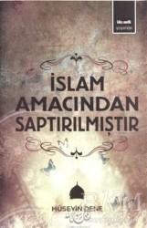Kitapmatik Yayınları - İslam Amacından Saptırılmıştır