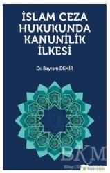 Hiperlink Yayınları - İslam Ceza Hukunda kanunilik İlkesi