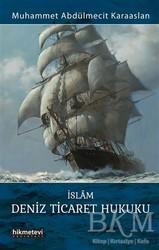 Hikmetevi Yayınları - İslam Deniz Ticaret Hukuku