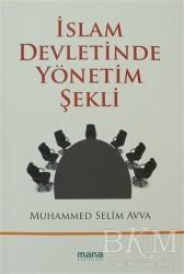 Mana Yayınları - İslam Devletinde Yönetim Şekli