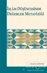 Elis Yayınları - İslam Düşüncesinde Değerler Metafiziği