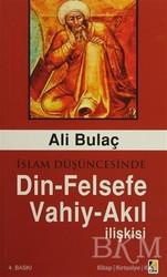 Çıra Yayınları - İslam Düşüncesinde Din - Felsefe - Vahiy - Akıl İlişkisi