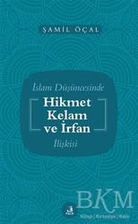 Fecr Yayınları - İslam Düşüncesinde Hikmet Kelam ve İrfan İlişkisi