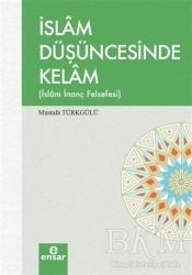 Ensar Neşriyat - İslam Düşüncesinde Kelam