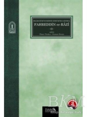 İslam Düşüncesinin Dönüşüm Çağında Fahreddin Er-Razı