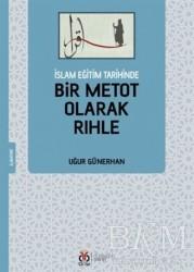 DBY Yayınları - İslam Eğitim Tarihinde Bir Metot Olarak Rıhle
