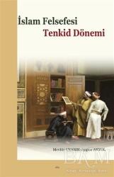 Elis Yayınları - İslam Felsefesi - Tenkid Dönemi