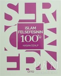 Otto Yayınları - İslam Felsefesinin 100'ü