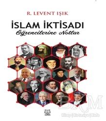 Luna Yayınları - İslam İktisadı Öğrencilerine Notlar