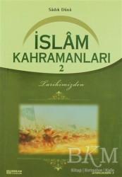 Erkam Yayınları - İslam Kahramanları - 2