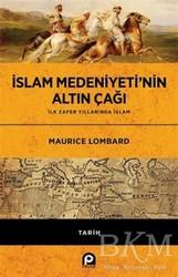 Pınar Yayınları - İslam Medeniyeti'nin Altın Çağı