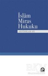 Pınar Yayınları - İslam Miras Hukuku