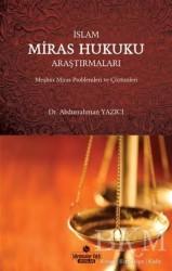 Süleymaniye Vakfı Yayınları - İslam Miras Hukuku Araştırmaları