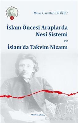 İslam Öncesi Araplarda Nesi Sistemi ve İslam'da Takvim Nizamı