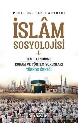 İslam Sosyolojisi - 1