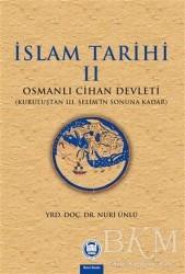 Marmara Üniversitesi İlahiyat Fakültesi Vakfı - İslam Tarihi 2: Osmanlı Cihan Devleti