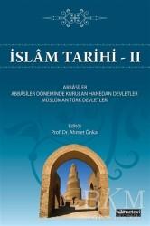 Hikmetevi Yayınları - İslam Tarihi 2