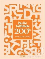 Otto Yayınları - İslam Tarihinin 200'ü