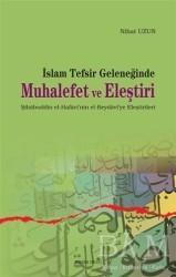 Ankara Okulu Yayınları - İslam Tefsir Geleneğinde Muhalefet ve Eleştiri