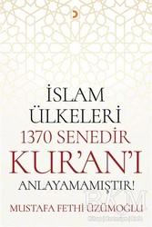 Cinius Yayınları - İslam Ülkeleri 1370 Senedir Kur'an'ı Anlayamamıştır!