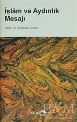 Atlas Kitap - İslam ve Aydınlık Mesajı