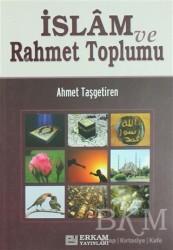 Erkam Yayınları - İslam ve Rahmet Toplumu