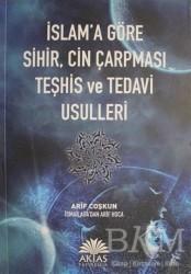 Aktaş Yayıncılık - İslam'a Göre Sihir, Cin Çarpması Teşhis ve Tedavi Usulleri