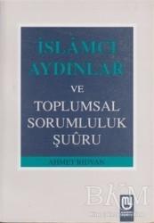 Marifet Yayınları - İslamcı Aydınlar ve Toplumsal Sorumluluk Şuuru