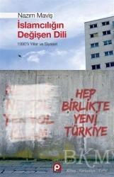 Pınar Yayınları - İslamcılığın Değişen Dili