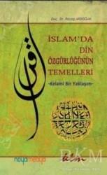 Klm Yayınları - İslam'da Din Özgürlüğünün Temelleri