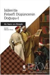 İnsan Yayınları - İslam'da Felsefi Düşüncenin Doğuşu - 1